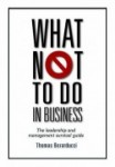 What Not To Do In Business